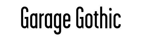 Garage Gothic Font